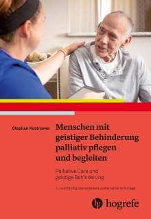 Stephan Kostrzewa: Menschen mit geistiger Behinderung palliativ pflegen und begleiten, Buch