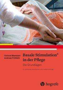 Christel Bienstein: Basale Stimulation® in der Pflege, Buch