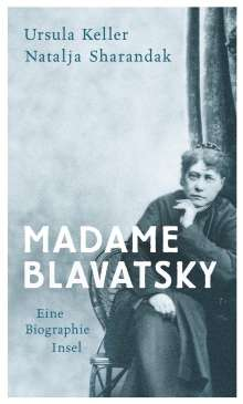 Ursula Keller: Madame Blavatsky, Buch