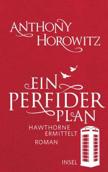Anthony Horowitz: Ein perfider Plan, Buch