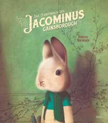 Rébecca Dautremer: Das Stundenbuch des Jacominus Gainsborough, Buch