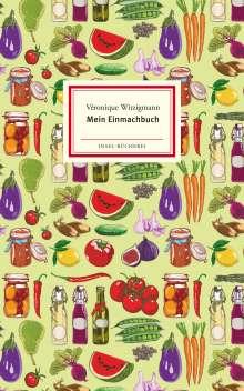 Véronique Witzigmann: Mein Einmachbuch, Buch