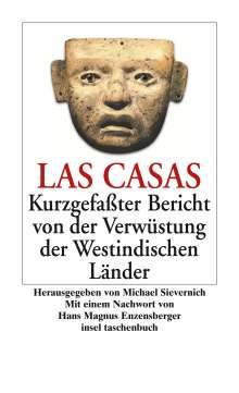 Bartolome de LasCasas: Kurzgefaßter Bericht von der Verwüstung der Westindischen Länder, Buch