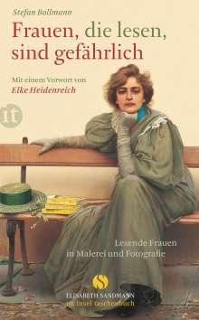 Stefan Bollmann: Frauen, die lesen, sind gefährlich, Buch