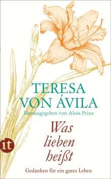 Teresa von Ávila: »Was lieben heißt«, Buch