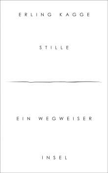 Erling Kagge: Stille, Buch