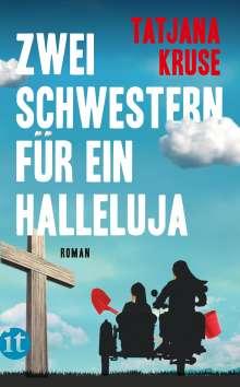 Tatjana Kruse: Zwei Schwestern für ein Halleluja, Buch