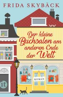 Frida Skybäck: Der kleine Buchsalon am anderen Ende der Welt, Buch
