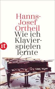 Hanns-Josef Ortheil: Wie ich Klavierspielen lernte, Buch