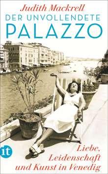 Judith Mackrell: Der unvollendete Palazzo, Buch