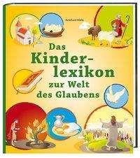Reinhard Abeln: Das Kinderlexikon zur Welt des Glaubens, Buch