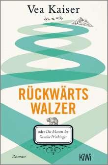 Vea Kaiser: Rückwärtswalzer, Buch