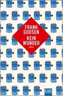 Frank Goosen: Kein Wunder, Buch