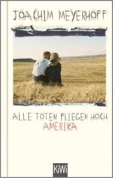 Joachim Meyerhoff: Alle Toten fliegen hoch, Buch