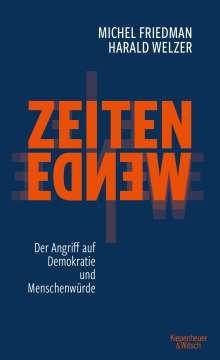 Michel Friedman: Zeitenwende - Der Angriff auf Demokratie und Menschenwürde, Buch