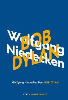 Wolfgang Niedecken: Wolfgang Niedecken über Bob Dylan, Buch