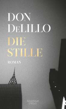 Don DeLillo: Die Stille, Buch