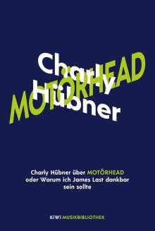 Charly Hübner: Charly Hübner über Motörhead, Buch