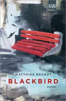 Matthias Brandt: Blackbird, Buch