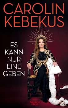 Carolin Kebekus: Es kann nur eine geben, Buch