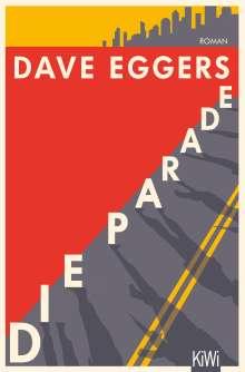 Dave Eggers: Die Parade, Buch