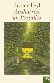Renate Feyl: Ausharren im Paradies, Buch