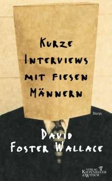 David Foster Wallace: Kurze Interviews mit fiesen Männern, Buch