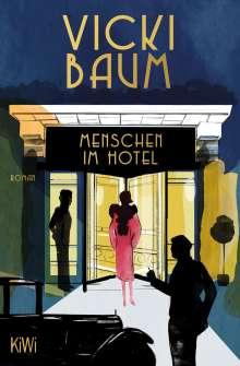 Vicki Baum: Menschen im Hotel, Buch