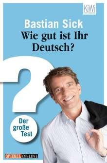 Bastian Sick: Wie gut ist Ihr Deutsch?, Buch