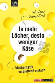 Holger Dambeck: Je mehr Löcher, desto weniger Käse, Buch