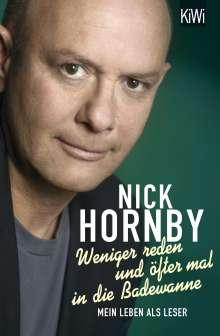 Nick Hornby: Weniger reden und öfter mal in die Badewanne, Buch