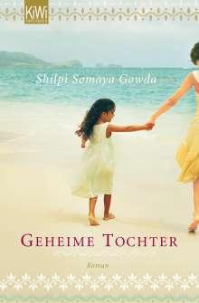 Shilpi Somaya Gowda: Geheime Tochter, Buch
