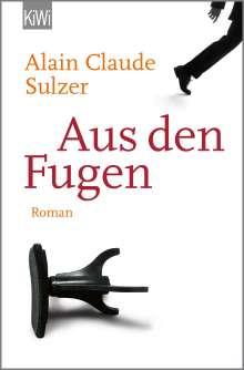 Alain Claude Sulzer: Aus den Fugen, Buch