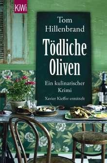 Tom Hillenbrand: Tödliche Oliven, Buch