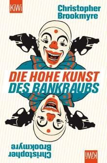 Christopher Brookmyre: Die hohe Kunst des Bankraubs, Buch