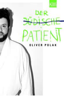 Oliver Polak: Der jüdische Patient, Buch