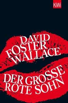 David Foster Wallace: Der große rote Sohn, Buch