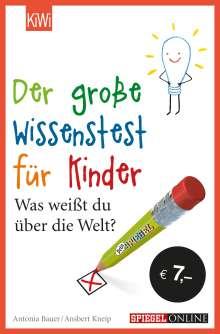 Ansbert Kneip: Der große Wissenstest für Kinder, Buch