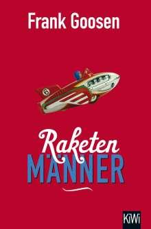 Frank Goosen: Raketenmänner, Buch
