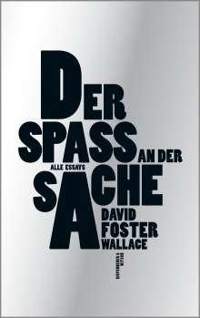 David Foster Wallace: Der Spaß an der Sache, Buch