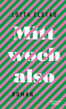 Lotta Elstad: Mittwoch also, Buch