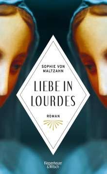 Sophie von Maltzahn: Liebe in Lourdes, Buch