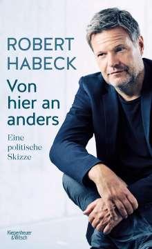 Robert Habeck: Von hier an anders, Buch