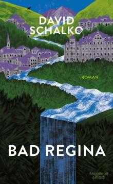 David Schalko: Bad Regina, Buch