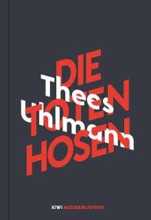 Thees Uhlmann: Thees Uhlmann über Die Toten Hosen, Buch