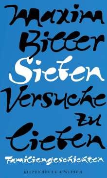 Maxim Biller: Sieben Versuche zu lieben, Buch