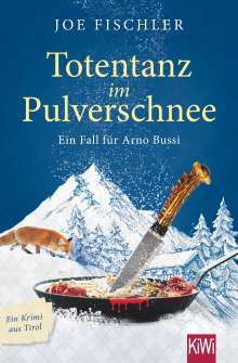 Joe Fischler: Totentanz im Pulverschnee, Buch