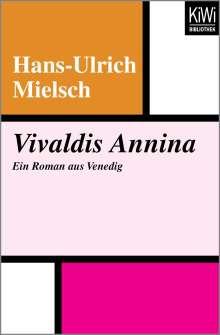 Hans-Ulrich Mielsch: Vivaldis Annina, Buch