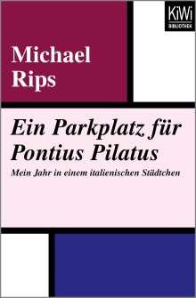Michael Rips: Ein Parkplatz für Pontius Pilatus, Buch