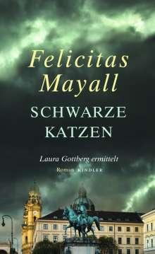 Felicitas Mayall: Schwarze Katzen, Buch
